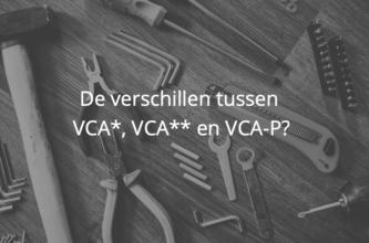 verschillen tussen VCA* VCA** VCA-P