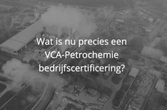Wat is VCA Petrochemie?
