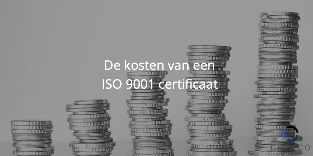 de kosten van een ISO 9001 certificaat