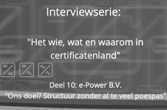 Het wie, wat en waarom in certificatenland: e-Power B.V.